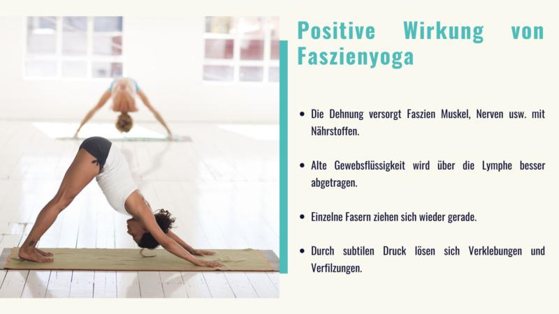 Positive Wirkung Faszienyoga